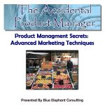 Product Management Secrets Advanced Marketing Techniques