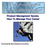 Product Management Secrets - How To Manage Your Career