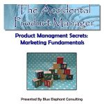 Product Management Secrets - Marketing Fundamentals