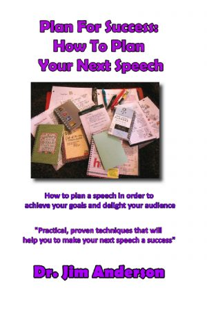Plan For Success: How To Plan Your Next Speech