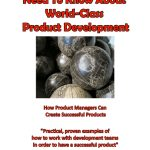 What Product Managers Need To Know About World-Class Product Development